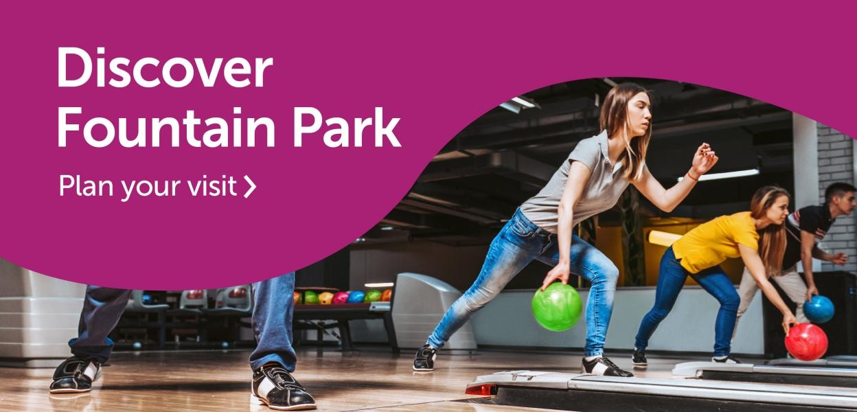 Discover Fountain Park
